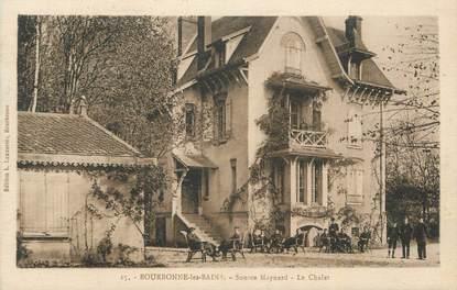 """CPA FRANCE 52 """"Bourbonne les Bains, Source Maynard, le chalet""""."""