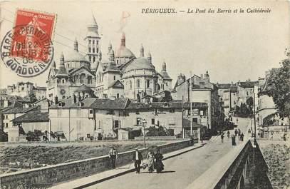 """CPA FRANCE 24 """"Périgueux, le pont des barris et la cathédrale"""""""