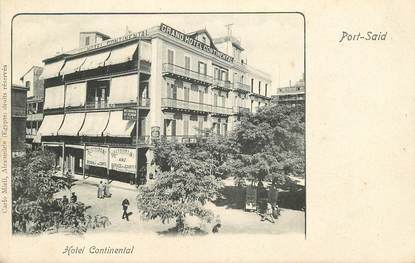"CPA EGYPTE ""Port Saïd, Hotel continental"""