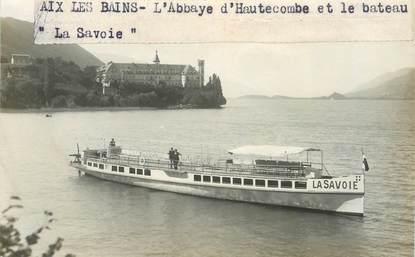 """PHOTO FRANCE 73 """"Aix les Bains, L'Abbaye d'Hautecombe et le bateau Savoie"""""""