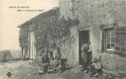 """CPA FRANCE 18 """"La soupe du matin"""". / FOLKLORE / TYPE DU CENTRE"""