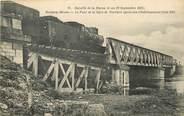 """55 Meuse CPA FRANCE 55 """"Revigny, Bataille de la Marne, 1914, Pont de la Ligne de Vouziers après son rétablissement"""""""