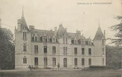"""CPA FRANCE 41 """" Fredonnière, Le château""""."""