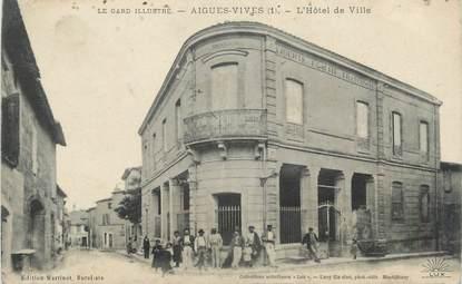 """CPA FRANCE 30 """" Aigues Vives, L'Hôtel de Ville""""."""