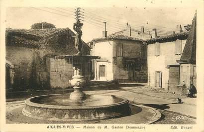 """CPA FRANCE 30 """" Aigues Vives, Maison de M. Gaston Doumergue'."""