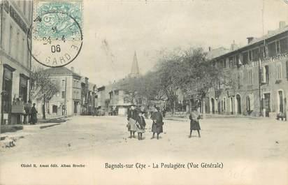"""CPA FRANCE 30 """" Bagnols sur Cèze, La Poulagière""""."""