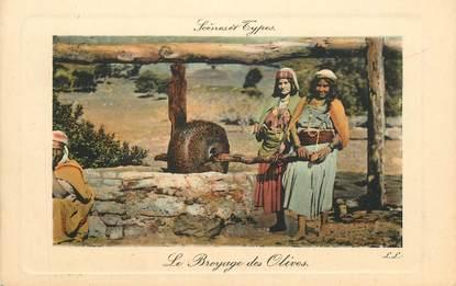 "CPA ALGERIE ""Le Broyage des olives"""