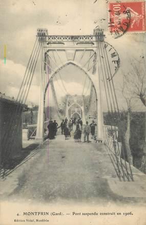 """CPA FRANCE 30 """" Montfrin, Le pont suspendu construit en 1906""""."""