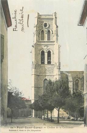 """CPA FRANCE 30 """"Pont St Esprit, Clocher de la cathédrale""""."""