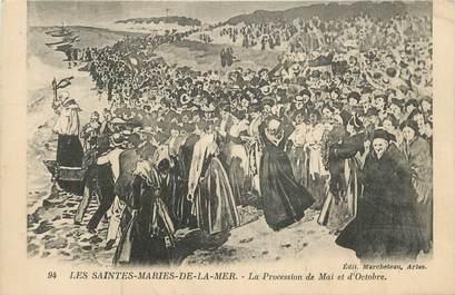 """CPA FRANCE 13 """"Les Saintes Maries de la Mer, La procession de mai et d'octobre""""."""