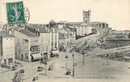"""CPA FRANCE 66 """"Perpignan, Le quartier St Jacques""""."""