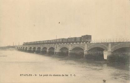 """CPA FRANCE 62 """"Etaples, Le Pont du chemin de fer""""."""