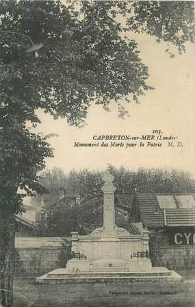 """CPA FRANCE 40 """" Capbreton sur Mer, Le monument aux morts""""."""