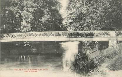 """CPA FRANCE 10 """" Polisy, Le château, le pont sur la Seine""""."""