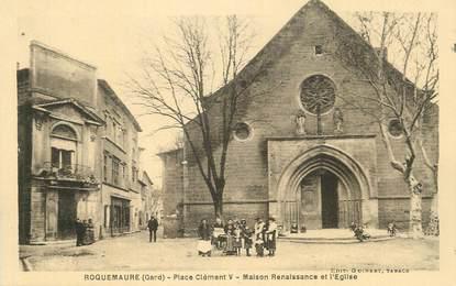 """CPA FRANCE 30 """" Roquemaure, Place Clément V, maison renaissance et église""""."""