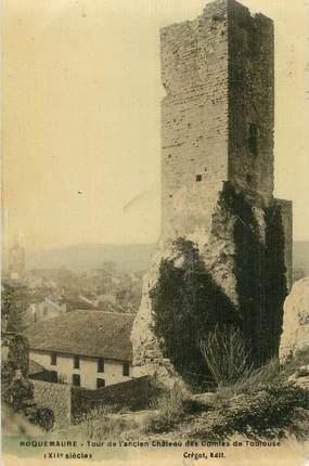 """CPA FRANCE 30 """" Roquemaure, Tour de l'ancien château des comtes de Toulouse""""."""
