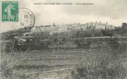 """CPA FRANCE 30 """" St Victor des Oules, Vue générale""""."""