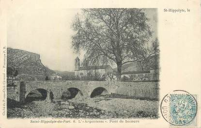 "CPA FRANCE 30 "" St Hippolyte du Fort, L'Argentesse, Pont de secours""."
