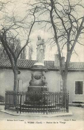 """CPA FRANCE 30 """" Vers, Statue de la vierge""""."""