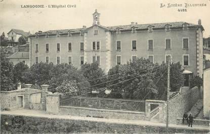"CPA FRANCE 48 "" Langogne, L'Hôpital civil""."