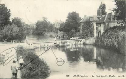 """CPA FRANCE 80 """" Abbeville, Le pont des Six Moulins""""."""