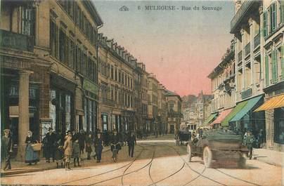 "CPA FRANCE 68 ""Mulhouse, Rue du Sauvage""."