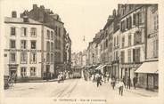 """57 Moselle CPA FRANCE 57 """"Thionville, Rue de Luxembourg""""."""