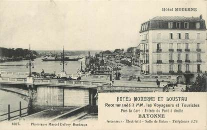 "CPA FRANCE 64 "" Bayonne, Hôtel Moderne et Loustau""."