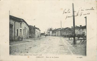 "CPA FRANCE 54 "" Choloy, Rue de la Justice""."