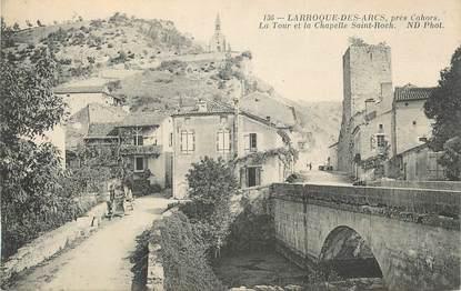 """CPA FRANCE 46 """"Larroque des Arcs, La tour et la chapelle St Roch'."""