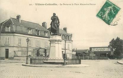 """CPA FRANCE 02 """"Villers Cotterets, la statue et la place Alexandre  Dumas"""""""