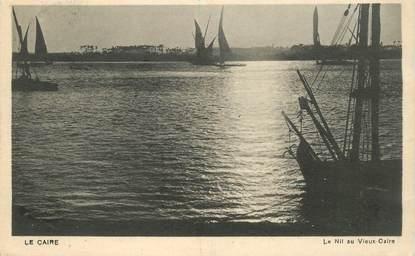 """CPA EGYPTE """"Le Caire, le Nil"""""""