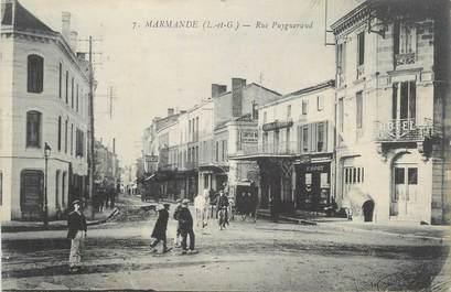 "CPA FRANCE 47 "" Marmande, Rue Puygueraud""."