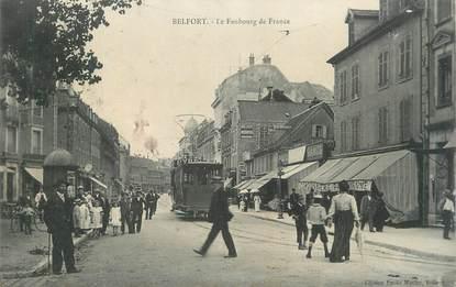 """CPA FRANCE 90 """" Belfort, Le Faubourg de France"""". / TRAM"""