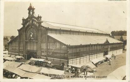"""CPSM FRANCE 90 """" Belfort, Le nouveau marché couvert""""."""