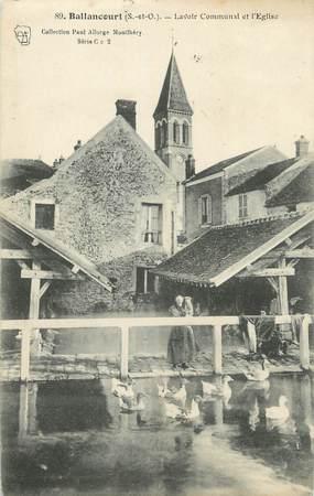"""CPA FRANCE 91 """"Ballancourt, Lavoir communal et l'église""""."""