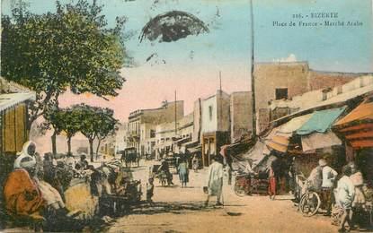 """CPA TUNISIE """"Bizerte, Place de France, le marché arabe"""""""