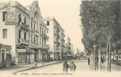 "CPA TUNISIE ""Tunis, Théâtre italien et avenue Jules Ferry"""