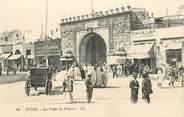 "Tunisie CPA TUNISIE ""Tunis, la Porte de France"""