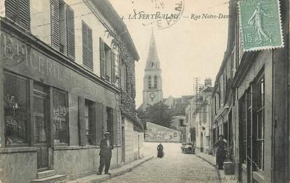 """CPA FRANCE 91 """" La Ferté Alais, Rue Notre Dame""""."""