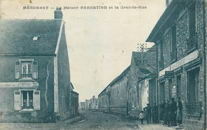 """CPA FRANCE 91 """"Mérobert, La Maison Pannetier et la grande rue""""."""