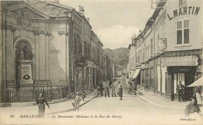 "CPA FRANCE 55 ""Bar le Duc, Le Monument Michaux et la rue du Bourg"""