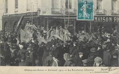 """CPA FRANCE 71 """" Chalon sur Saône, Carnaval de 1912, La révolution Chinoise""""."""
