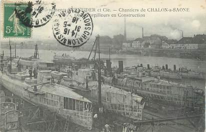 """CPA FRANCE 71 """" Chalon sur Saône, Etablissements Schneider et Cie, Les torpilleurs en construction""""."""