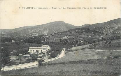 """.CPA FRANCE 26 """"Dieulefit, Vue générale"""".Quartier de Chamounix, route de Bourdeaux""""."""