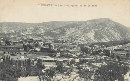 """.CPA FRANCE 26 """"Dieulefit, Les lots, Quartier de Salaras""""."""