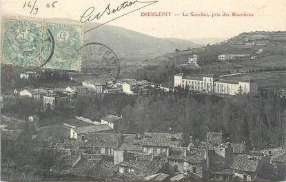 """.CPA FRANCE 26 """"Dieulefit, Le Sunchet, Pris de Rouvières""""."""