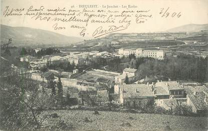 """.CPA FRANCE 26 """"Dieulefit, Le Junchet, les écoles""""."""