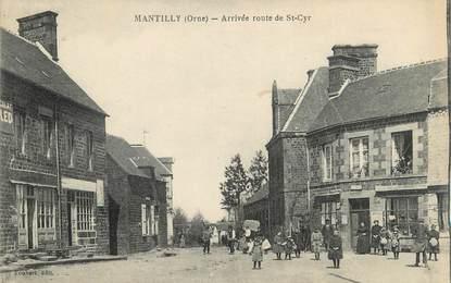 """CPA FRANCE 61 """" Mantilly, Arrivée route de St Cyr""""."""