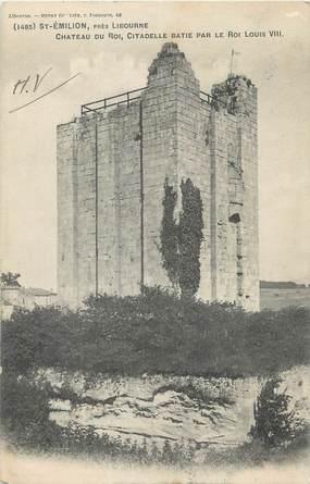 """CPA FRANCE 33 """" St Emilion, Château du Roi""""."""